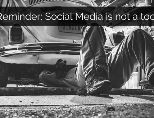 "A reminder: Social Media is not a ""marketing tool""!"
