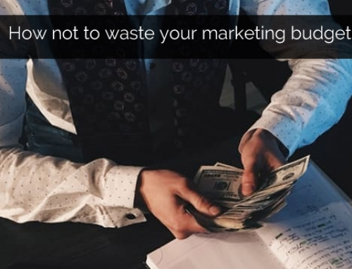 On not wasting your marketing budget: the devil's in the detail